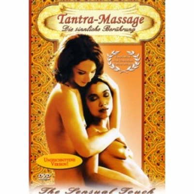 Tantra-Massage. Die sinnliche Berührung.
